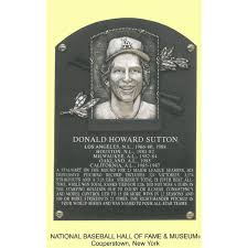 Don Sutton Baseball Hall of Fame Plaque ...