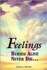 Feelings Buried Alive Never Die Chart Feelings Buried Alive Never Die By Karol K Truman