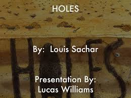 holes by louis sachar essay holes by louis sachar essay spend a little time and money to receive the essay you could not even imagine get an a grade even for the most urgent