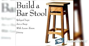 How To Build Bar Stools Your Own Stool Plans 615
