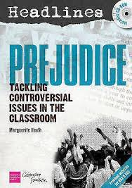 Headlines: Prejudice: Teaching Controversial Issues by Marguerite Heath...  9781408113554   eBay