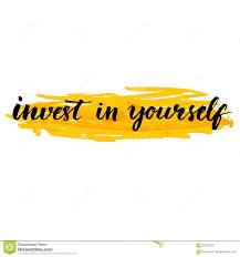 invest in yourself inspire quote handwritten stock vector image invest in yourself inspire quote handwritten