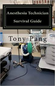 anesthesia technician anesthesia technician survival guide 9781507769874 medicine