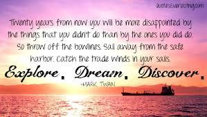 Explore Dream Discover Quote Best of Explore Dream Discover Quotes Everlasting