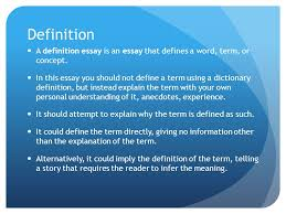 definition essay wit comp definition a definition essay is an  definition a definition essay is an essay that defines a word term or concept