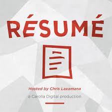 Resume Podcast | Chris Laxamana
