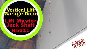 garage door shaftVertical Lift Garage Door Lift Master H5011 Jack Shaft Garage