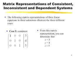 linear system consistent math 4 matrix representations of consistent inconsistent and dependent systems mathway limits