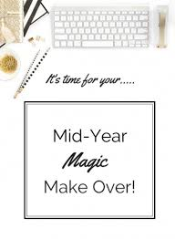 mid year magic make over starting a mid year review starting a blog 870x1189