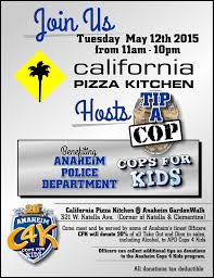 California Pizza Kitchen Anaheim Garden Walk Anaheim Cops 4 Kids Apal