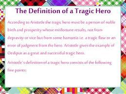 oedipus rex a tragic hero 3 4 the definition of a tragic hero