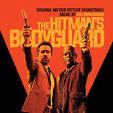 The Hitman's Bodyguard [Original Motion Picture Soundtrack]