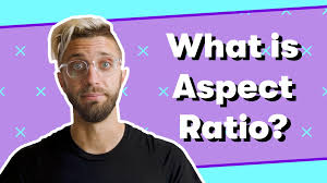 Aspect Video Glossary What Is Aspect Ratio