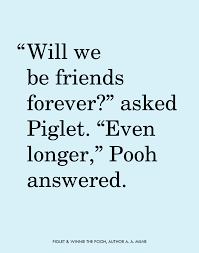Aa Milne Birthday Quotes From Piglet and Winnie the Pooh by author A A Milne Quotes 14