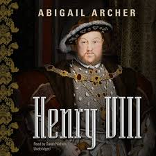 Henry VIII: Amazon.co.uk: Archer, Abigail, Nichols, Sarah: 9781470856953:  Books