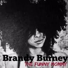 BRANDY BURNEY (@she1funnymommy)   Twitter