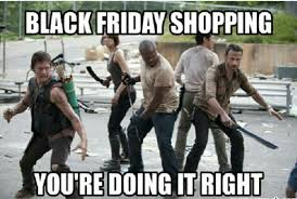 Pin By Bubba Skeets On Funny Stuff Friday Meme Black Friday Funny
