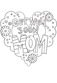 Small Picture Get Well Soon Mom coloring page Free Printable Coloring Pages