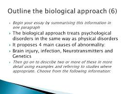 marks outline the biological approach marks evaluate the  begin your essay by summarising this information in one paragraph  the biological approach treats