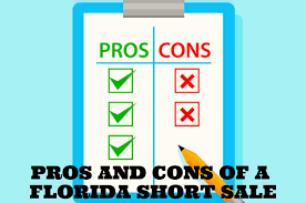 Short Sale Vs Foreclosure Chart Pros And Cons Of A Florida Short Sale My Florida Home Sale