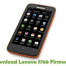 Download Lenovo S750 Firmware - Android ...