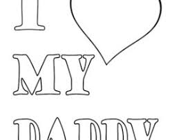 Small Picture I Love You Daddy Printable Coloring Pages Coloring I Love My Dad