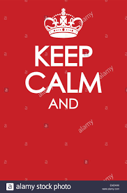 How To Make A Keep Calm Poster Keep Calm And Carry On Poster Template With Similar Crown