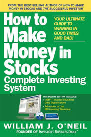 The How To Make Money In Stocks Complete Investing System Your Ultimate Guide To Winning In Good Times And Bad Edition 1 Nook Book