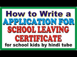 How To Write Application For School Leaving Certificate For School ...