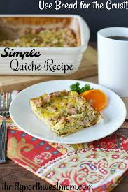 Simple Quiche Recipe Use Bread For The Crust Thrifty Nw Mom