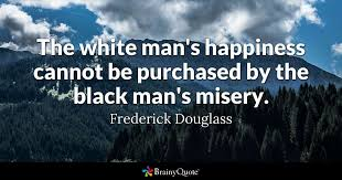Narrative Of The Life Of Frederick Douglass Quotes Interesting Frederick Douglass Quotes BrainyQuote