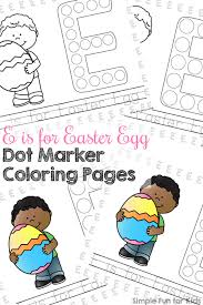 E Is For Easter Egg Dot Marker Coloring Pages Simple Fun For Kids