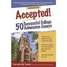 accepted successful college admission essays paperback gen  50 successful college admission essays paperback gen tanabe kelly tanabe