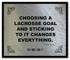 Lacrosse Quotes On Motivational Posters Fascinating Lacrosse Quotes