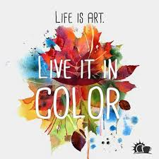 Color Your Life Quotes