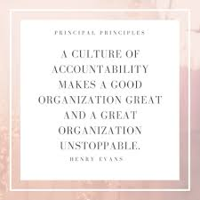 Accountability Quotes Gorgeous Culture Of Accountability Principal Principles School Leadership