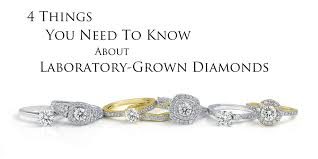 4 things you need to know about laboratory grown diamonds
