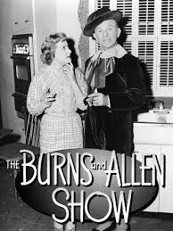 the george burns and gracie allen show cast and characters the george burns and gracie allen show cast and characters tvguide com