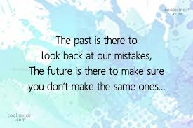 Past Quotes Enchanting Past Quotes And Sayings Images Pictures CoolNSmart