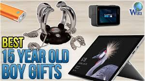 10 best 15 year old boy gifts 2018