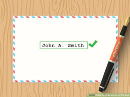 how to address a letter with a po box how to address to a po box 10 steps with pictures wikihow