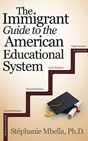 The Immigrant Guide To The American Educational System