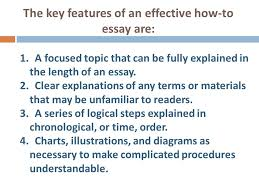 how to essay effective writers use informational writing to inform  the key features of an effective how to essay are