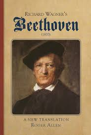 richard wagner s beethoven boydell and brewer richard wagner s beethoven 1870