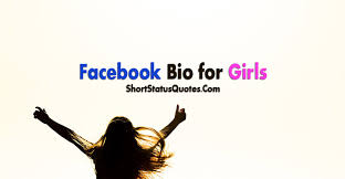 Bio Quotes Best Bio Status For Girls About Me Quotes For Girls