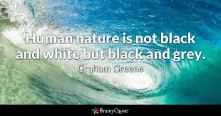 Black And White Picture Quotes Fascinating Grey Quotes BrainyQuote