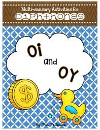 Oi Oy Anchor Chart Multi Sensory Activities For Diphthongs Oi And Oy