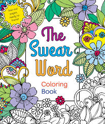 Small Picture Amazoncom The Swear Word Coloring Book 9781250120649 Hannah