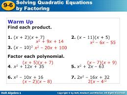 holt algebra 1 9 6 solving quadratic equations by factoring warm up find each