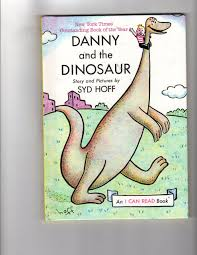 Danny And The Dinosaur Danny And The Dinosaur I Can Read Book Syd Hoff